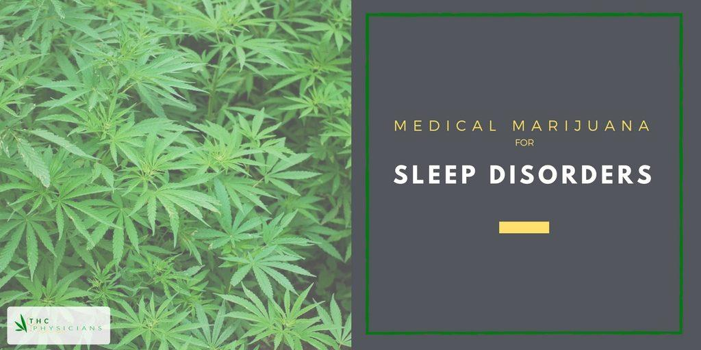 medical marijuana for sleep disorders