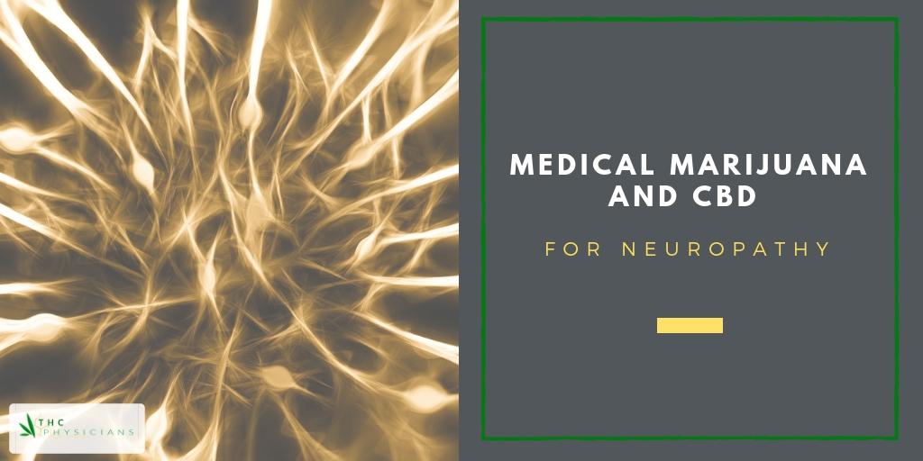 Medical Marijuana and CBD for Neuropathy | THC Physicians